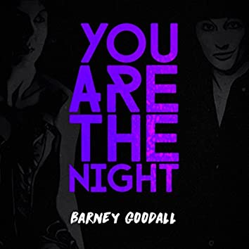 You Are The Night