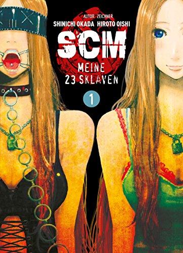 SCM - Meine 23 Sklaven, Band 1 (German Edition)