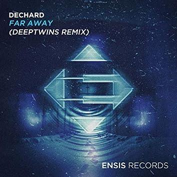 Far Away (DeepTwins Remix)