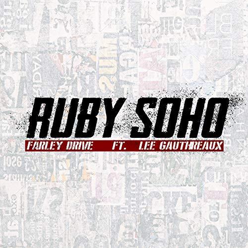 Ruby Soho (feat. Lee Gauthreaux)