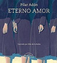 Eterno Amor par Pilar Adón