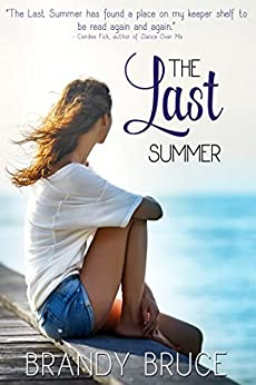 The Last Summer by [Brandy Bruce]