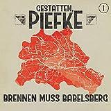 Gestatten, Piefke: Folge 01: Brennen muss Babelsberg