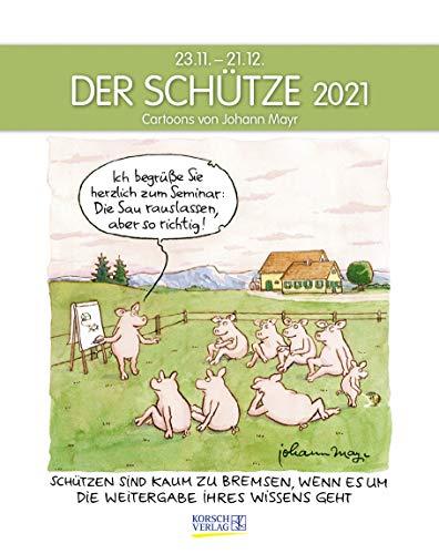 Schütze 2021: Sternzeichenkalender-Cartoonkalender als Wandkalender im Format 19 x 24 cm.