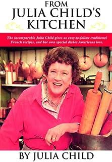 From Julia Child's Kitchen