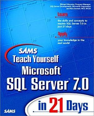 Sams Teach Yourself Microsoft SQL Server 7 in 21 Days
