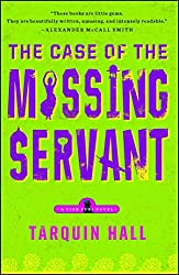 The Case of the Missing Servant: From the Files of Vish Puri, Most Private Investigator (Vish Puri Mysteries (Paperback))