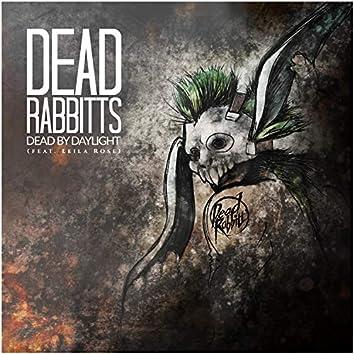Dead By Daylight (feat. Leila Rose)