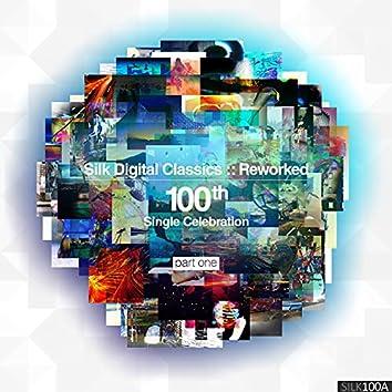 Silk Digital Classics - Reworked Pt. I (100th Single Celebration)