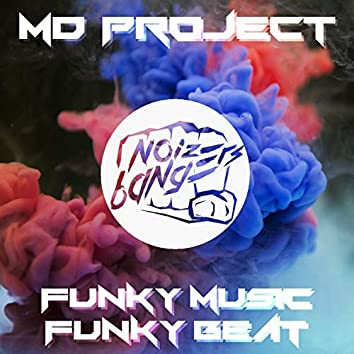 Funky Music Funky Beat