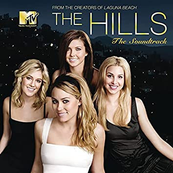 The Hills-The Soundtrack