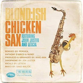 Chicken Sax