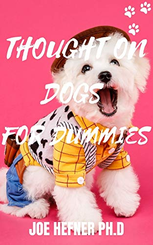 THOUGHT ON DOGS FOR DUMMIES (English Edition)