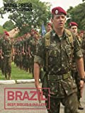 Brazil: Beef, Bibles and Bullets