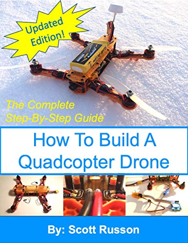 How to Build a Quadcopter Drone: Everything you need to know about building your own Quadcopter Drone with pictures as a complete step-by-step guide.