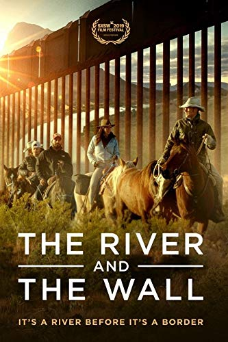 The River and the Wall [Blu-ray]