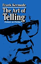 The Art of Telling: Essays on Fiction