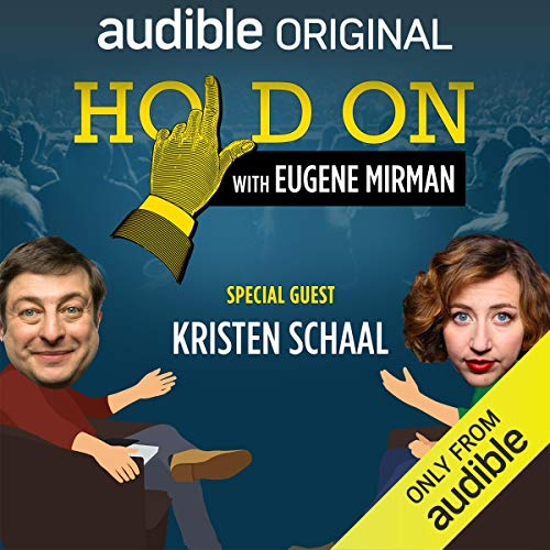 Ep. 1: Kristen Schaal's Tour de Face (Hold On with Eugene Mirman) Titelbild
