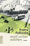 Wolf unter Wölfen von Hans Fallada