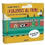 ¡Viajeros Al Tren! (¿Tienes ya tu billete?)