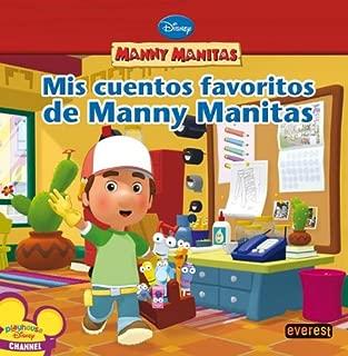 Manny Manitas. Mis cuentos favoritos de Manny Manitas.