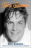 Image of Tom Seaver: A Terrific Life