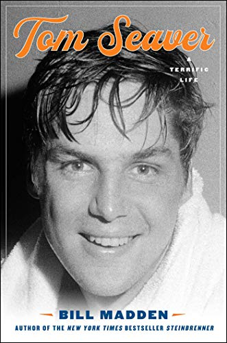 Image of Tom Seaver: A Terrific Life