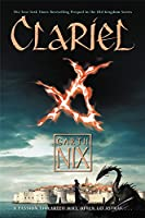 Clariel: The Lost Abhorsen (Old Kingdom, 4)