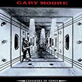 Gary Moore- Corridors Of Power