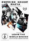 Swedish House Mafia: Leave The World Behind [Limited Edition]