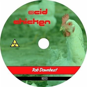 Acid Chicken