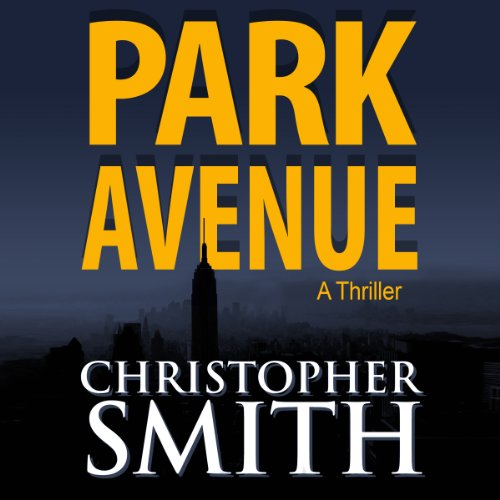 Park Avenue: Book Six in the Fifth Avenue Series (Volume 6) audiobook cover art