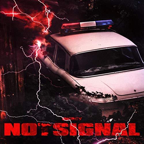 Notsignal [Explicit]