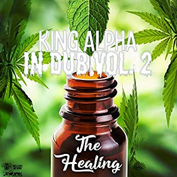King Alpha in Dub Vol. 2 - The Healing