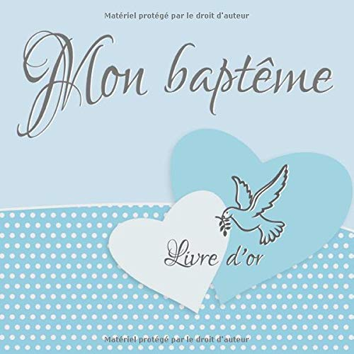 Mon baptême: Livre d'or I Félicitations et Jolis Souvenirs I Vintage Bleu I Baptéme Decoration...