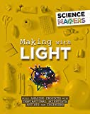 Making with Light (Science Makers)