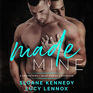 Made Mine: A Protectors / Made Marian Crossover                   Written by:                                                                                                                                 Sloane Kennedy,                                                                                        Lucy Lennox                               Narrated by:                                                                                                                                 Michael Pauley                      Length: 9 hrs and 3 mins     4 ratings     Overall 3.5