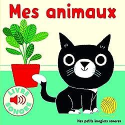 livre Mes animaux: 6 images à regarder, 6 sons à écouter