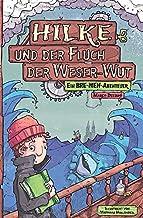 Hilke und der Fluch der Weser-Wut (German Edition)
