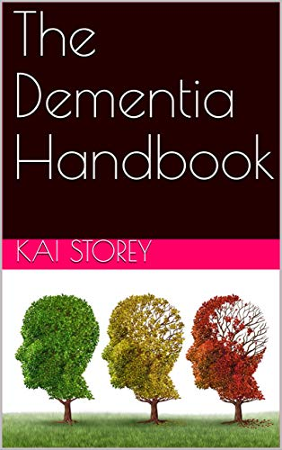 The Dementia Handbook (English Edition)