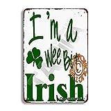 Placa decorativa de hierro de aspecto vintage con texto en inglés 'I M A Wee Bill irlandés de 20 x 30 cm, para el hogar, cocina, baño, granja, jardín, garaje, citas inspiradoras, decoración de pared