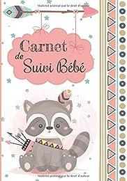 Carnet de Suivi Bébé: Journal de bord - Cahier de