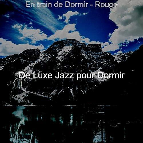 De Luxe Jazz pour Dormir