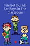 Stacey, K: Mindset Journal For Boys In The Classroom - Kind Stacey