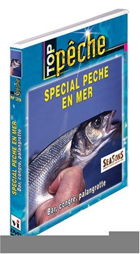 Top Spécial pêche en mer : Bar, congre, palangrotte