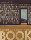 The Oxford Illustrated History of the Book (English Edition)...
