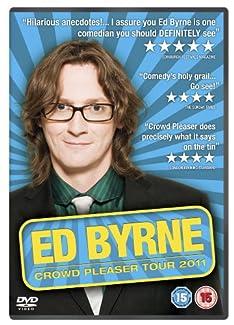 Ed Byrne - Crowd Pleaser Tour 2011