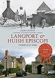 Langport & Huish Episcopi Through Time (English Edition)