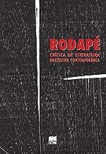 Rodape - V. 01 - Critica De Literatura Brasileira Contemporanea
