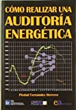 COMO REALIZAR UNA AUDITORIA ENERGETICA by Agapea(1900-01-01)